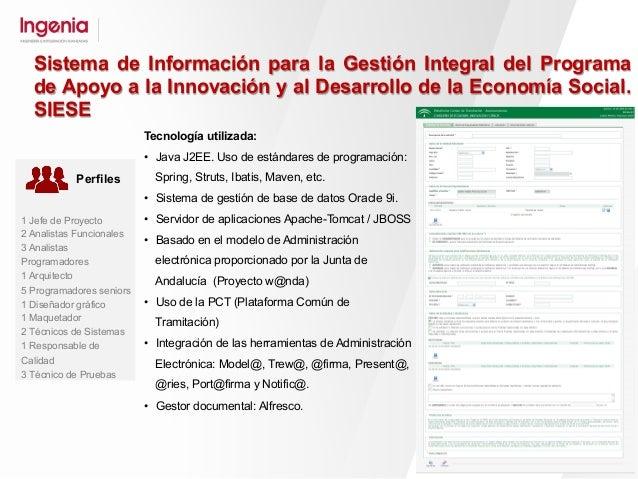 Aplicación web desarrollada para la Consejería de Innovación, Ciencia y Empresa de la Junta de Andalucía, que permite la a...