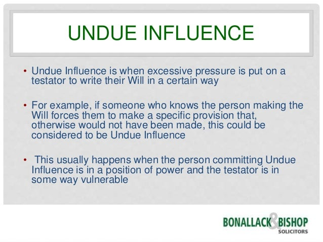 Contesting a Will - Undue Influence