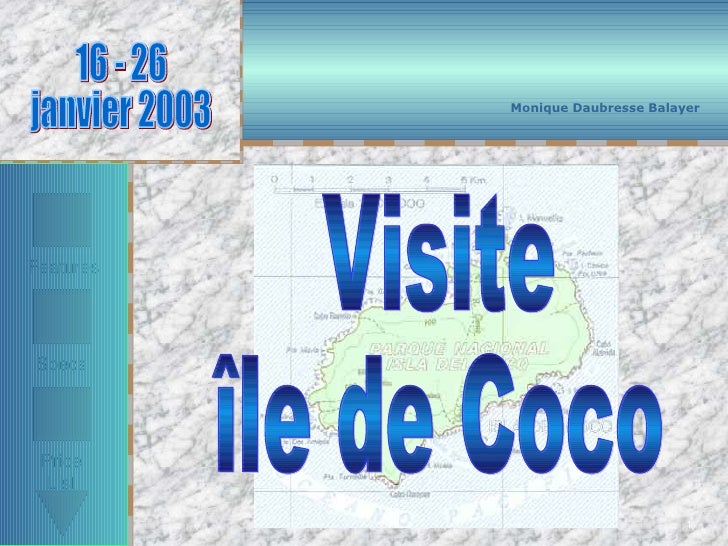 1 Visite île de Coco Monique Daubresse Balayer 16 - 26  janvier 2003