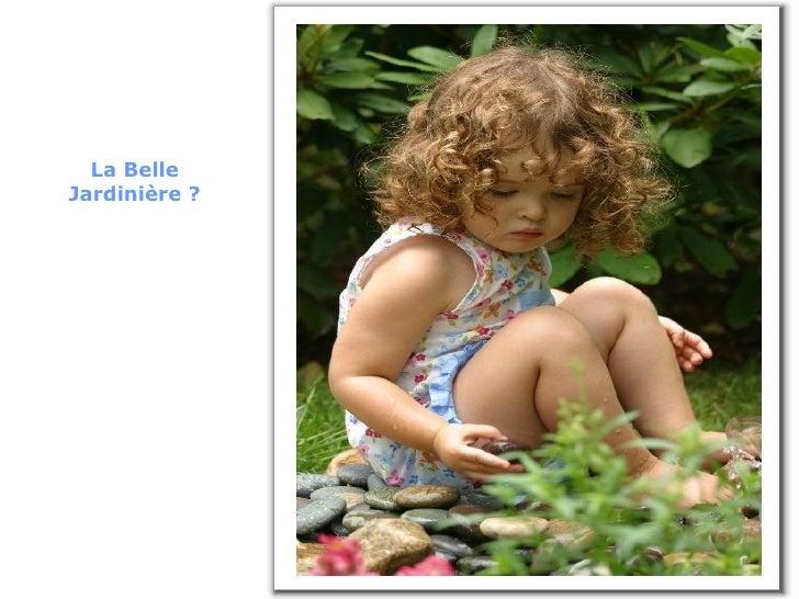 La Belle Jardinière ?