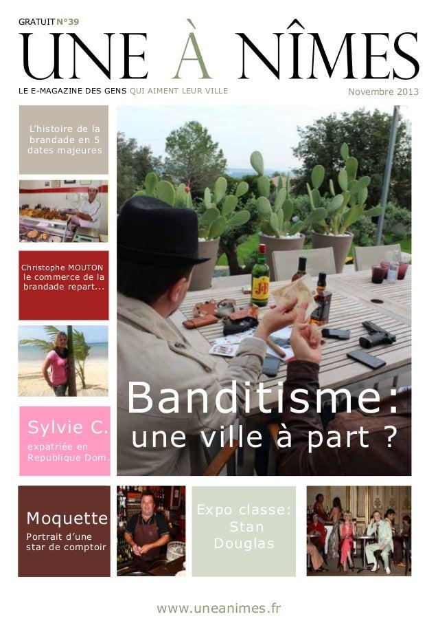 gratuit N°39  Le e-magazine des gens qui aiment leur ville  Novembre 2013  L'histoire de la brandade en 5 dates majeures  ...