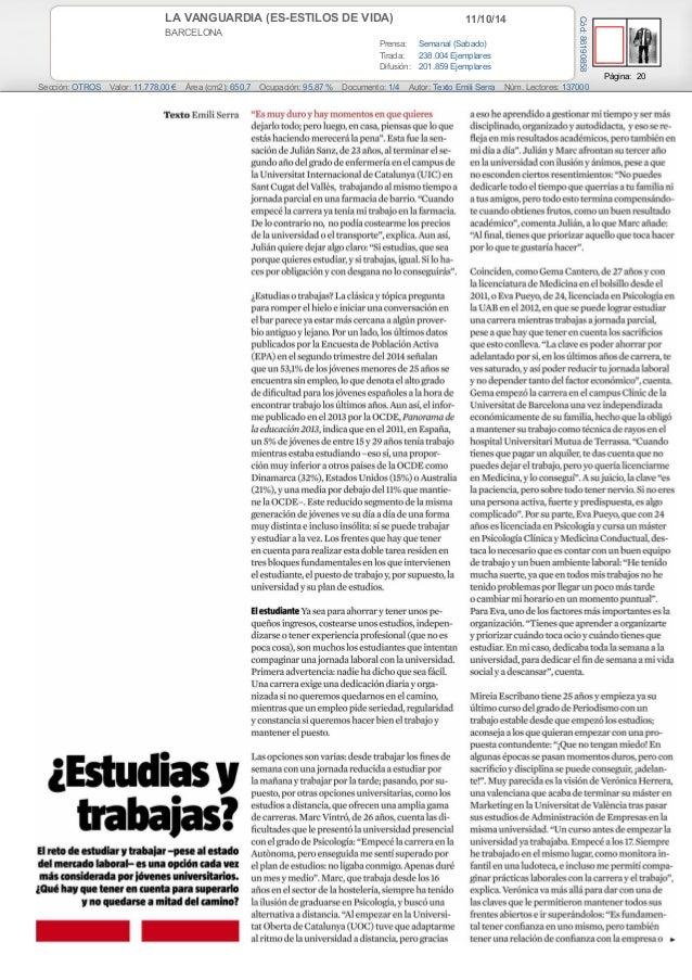 LA VANGUARDIA (ES-ESTILOS DE VIDA) 11/10/14  BARCELONA  Prensa: Semanal (Sabado)  Tirada: 238.004 Ejemplares  Difusión: 20...