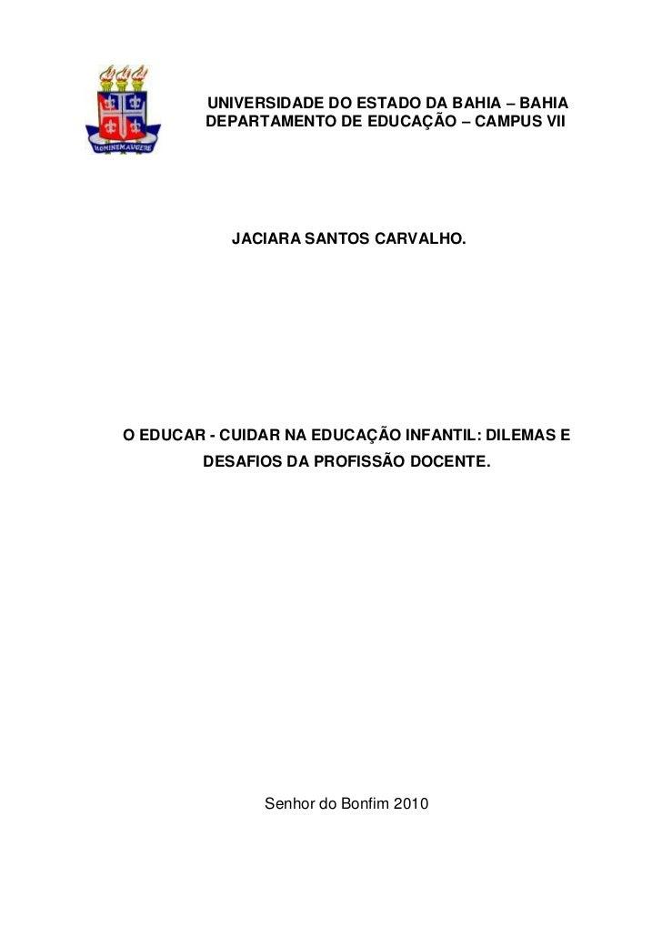 UNIVERSIDADE DO ESTADO DA BAHIA – BAHIA         DEPARTAMENTO DE EDUCAÇÃO – CAMPUS VII           JACIARA SANTOS CARVALHO.O ...
