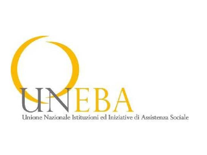 Uneba Veneto CHI SIAMO          62 ENTI           in 7 province del VENETO
