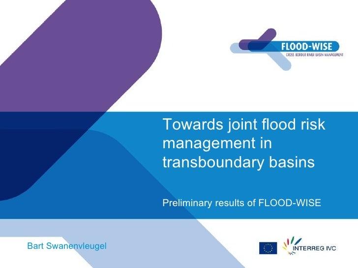 Towards joint flood risk                     management in                     transboundary basins                     Pr...