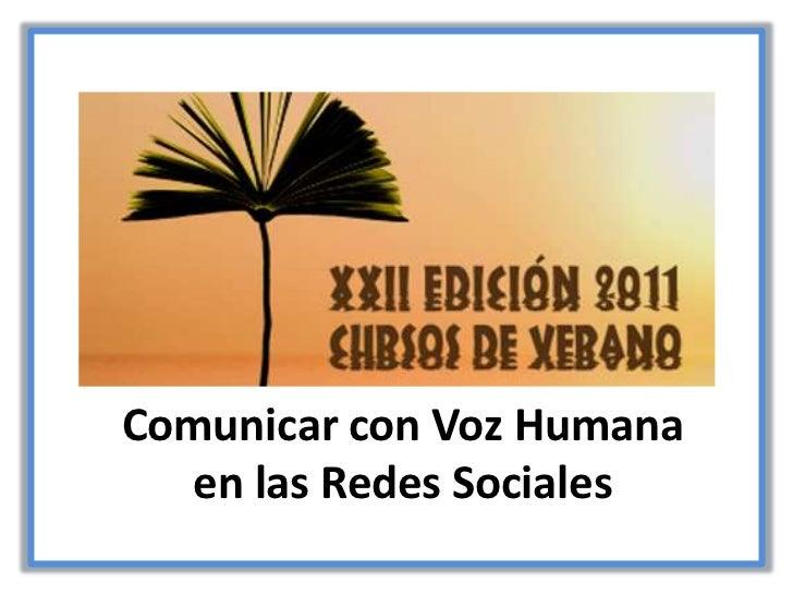 Comunicar con Voz Humana <br />en las Redes Sociales<br />