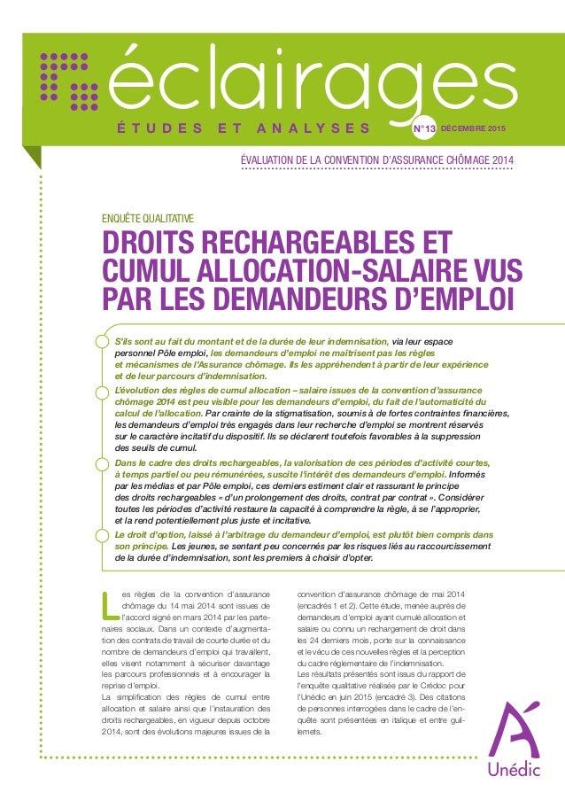 Droits Rechargeables Et Cumul Allocation Salaire Vus Par Les Demandeu