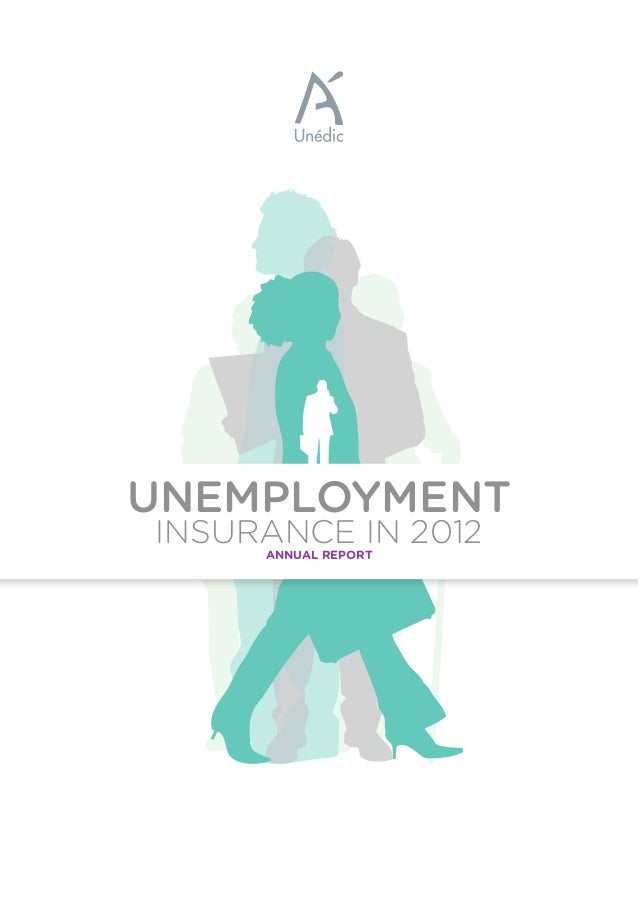 ANNUAL REPORT INSURANCE IN 2012 UNEMPLOYMENT