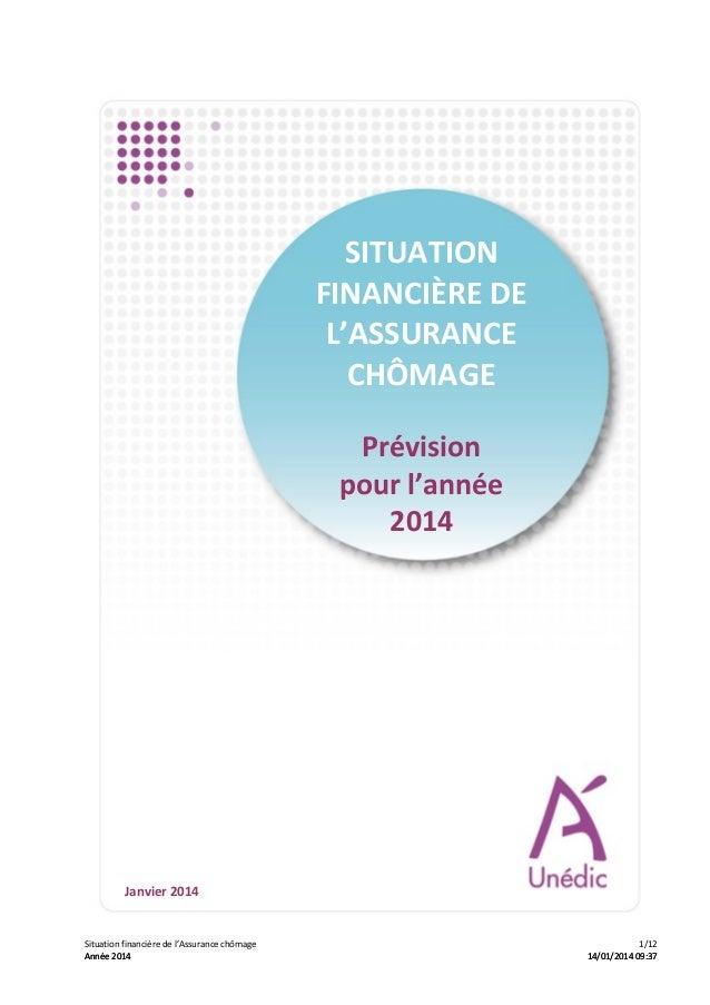 SITUATION   FINANCIÈRE  DE   L'ASSURANCE   CHÔMAGE          Prévision     pour  l'année     2014 ...