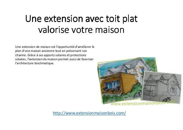 une extension avec toit plat valorise votre maison. Black Bedroom Furniture Sets. Home Design Ideas