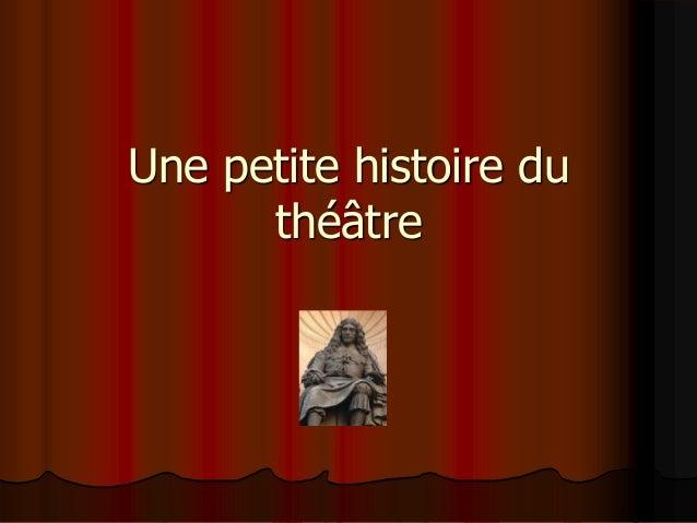 Une petite histoire du théâtre