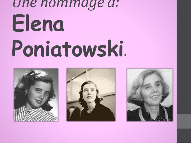 Une hommage a:  Elena  Poniatowski.