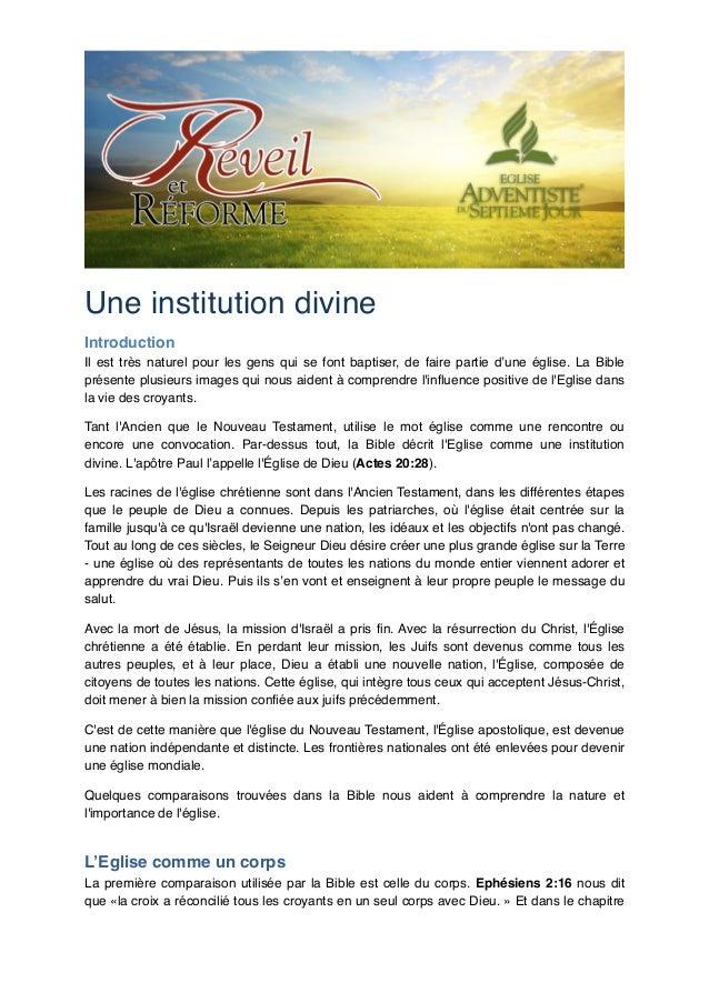 Une institution divine! Introduction! Il est très naturel pour les gens qui se font baptiser, de faire partie d'une église...