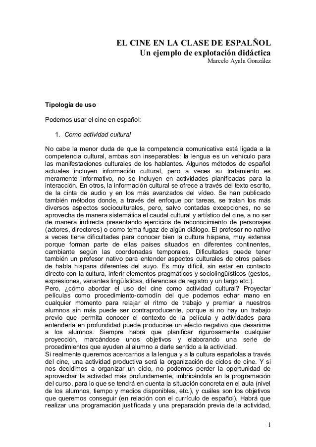 EL CINE EN LA CLASE DE ESPALÑOL Un ejemplo de explotación didáctica Marcelo Ayala González Tipología de uso Podemos usar e...
