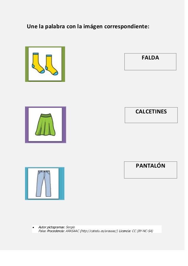 Une la palabra con la imágen correspondiente: Autor pictogramas: Sergio Palao Procedencia: ARASAAC (http://catedu.es/arasa...