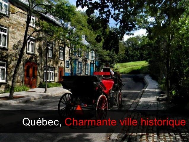 Le Québec me développe socialement