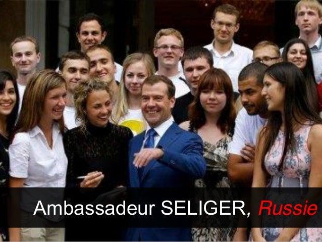 Ambassadeur SELIGER, Russie