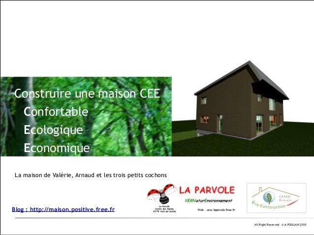Construire une maison CEE Confortable Ecologique Economique La maison de Valérie, Arnaud et les trois petits cochons  Blog...