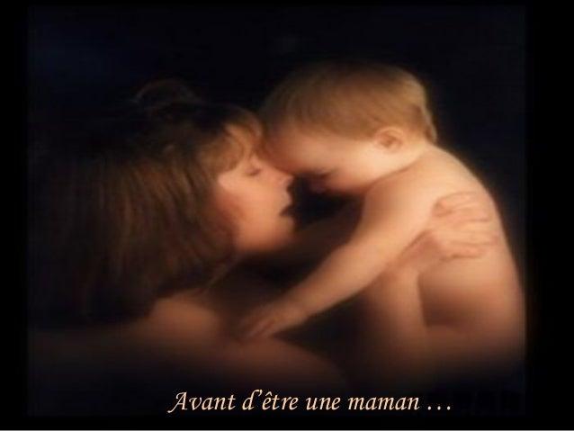 Avant d'être une maman …