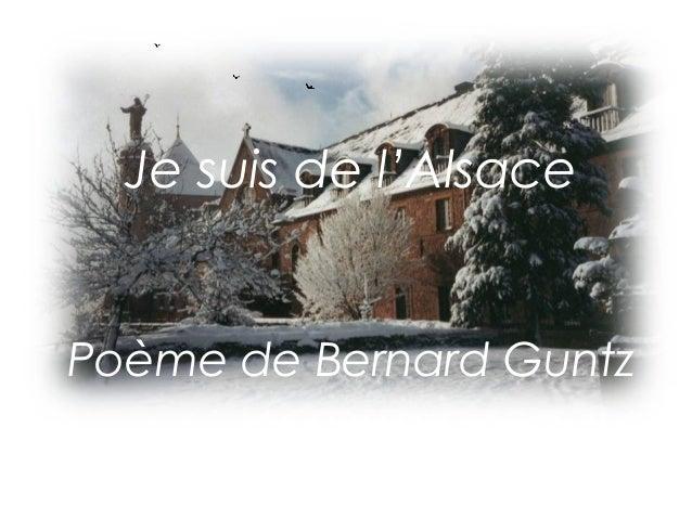 Je suis de l'Alsace  Poème de Bernard Guntz  Déroulé automatique  CH. J.