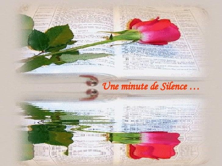 Une minute de Silence …