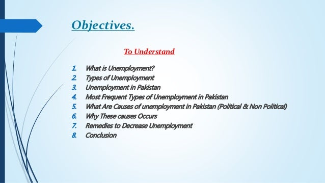 unemployment situation in pakistan The unemployment problem in pakistan has become very serious in the recent years the economic well-being of the country depends greatly upon the solution of the problem of unemployment countries like england, france and usa are also facing the problem of unemployment.