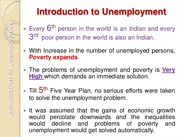 essay on unemployment problem Cause & effect essay: unemployment and an increasing population have and always will continue to perpetuate the problem of unemployment.