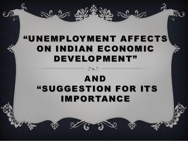 Unemployment affects on indian economic development