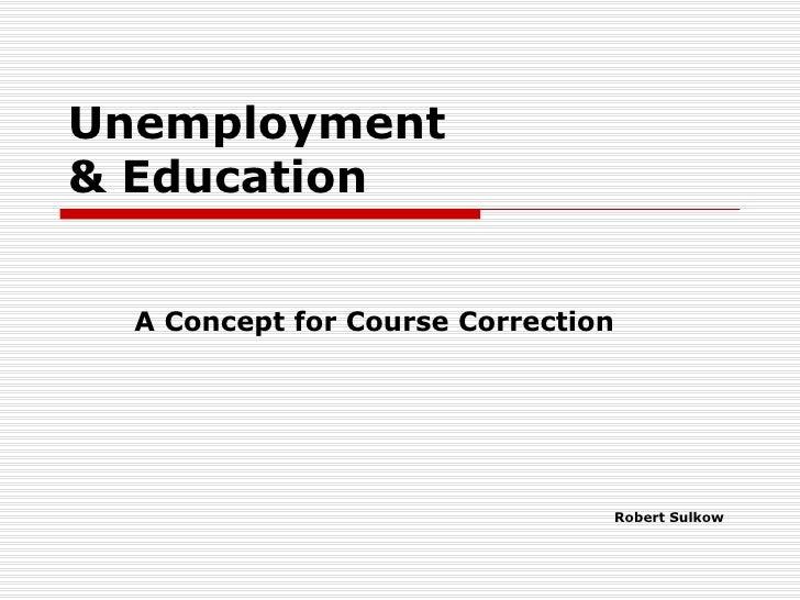 Unemployment & Education