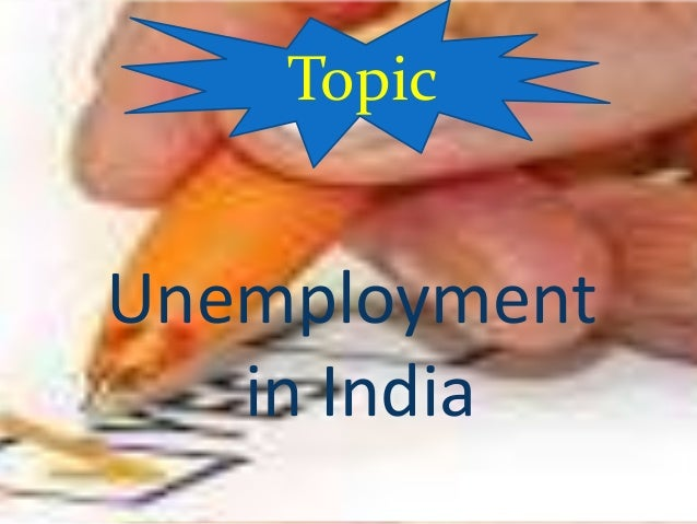 Unemployment in india Slide 2