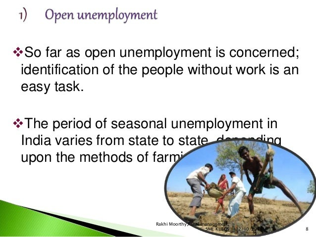 nature of unemployment in india Over, education in india is a state subject with limited federal interven tion  by  their very nature these papers are less formal and have not been given.