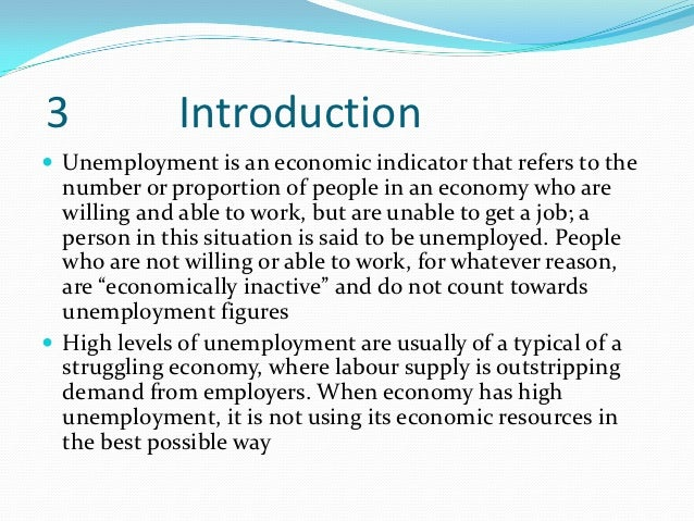 introduction on unemployment in essay Cause and affect of unemployment in malaysia economics essay  and ismail  (2002), fdi will introduce technology and management skill.