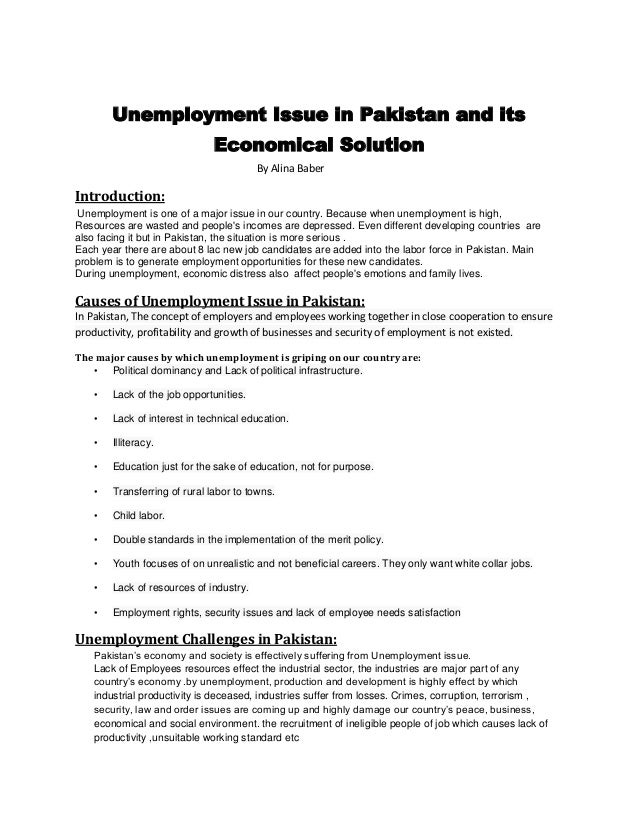 unemployment issue in and its economical solution by alina b  unemployment issue in and its economical solution by alina baber introduction unemployment is one