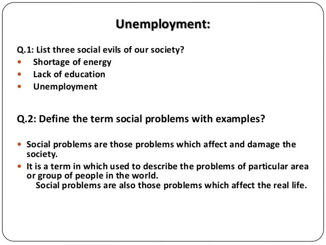evils of unemployment Impact of price instability on unemployment and economic growth in nigeria: an   on the path of policy direction in line with these twin evil of macro economy.