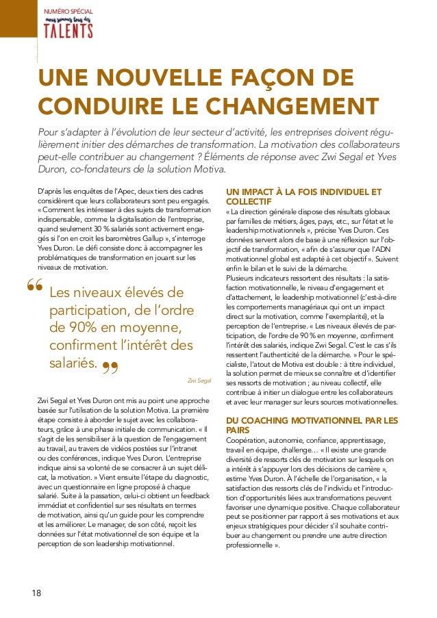 18 UNE NOUVELLE FAÇON DE CONDUIRE LE CHANGEMENT Pour s'adapter à l'évolution de leur secteur d'activité, les entreprises d...