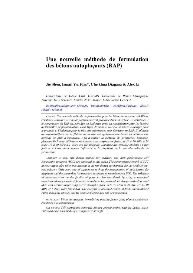 Une nouvelle méthode de formulation des bétons autoplaçants (BAP) Jie Shen, Ismail Yurtdas*, Cheikhna Diagana & Alex Li La...