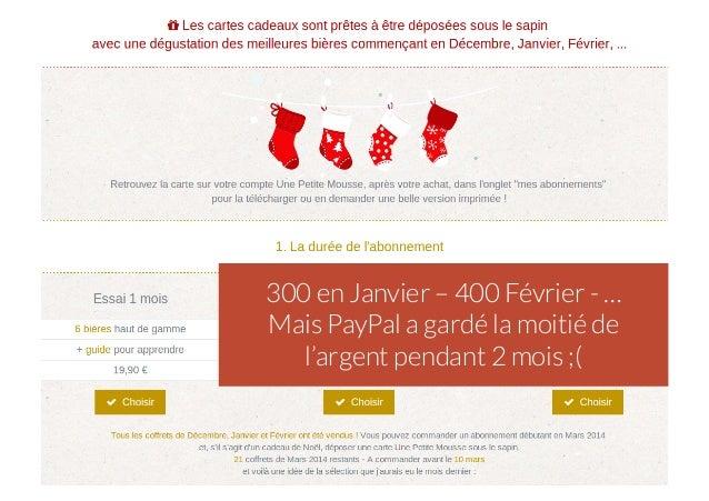 300 en Janvier – 400 Février - … Mais PayPal a gardé la moitié de l'argent pendant 2 mois ;(