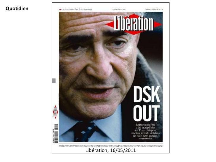 Quotidien            Libération, 16/05/2011