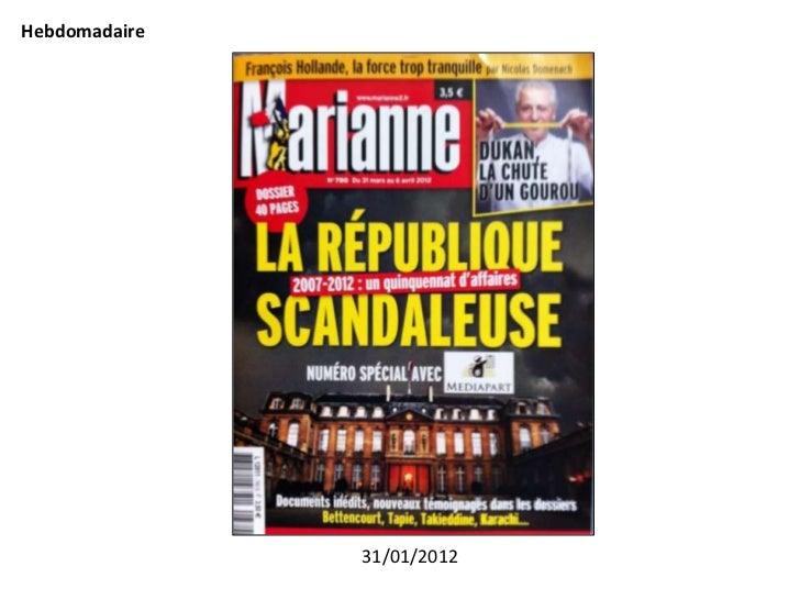 Hebdomadaire               31/01/2012