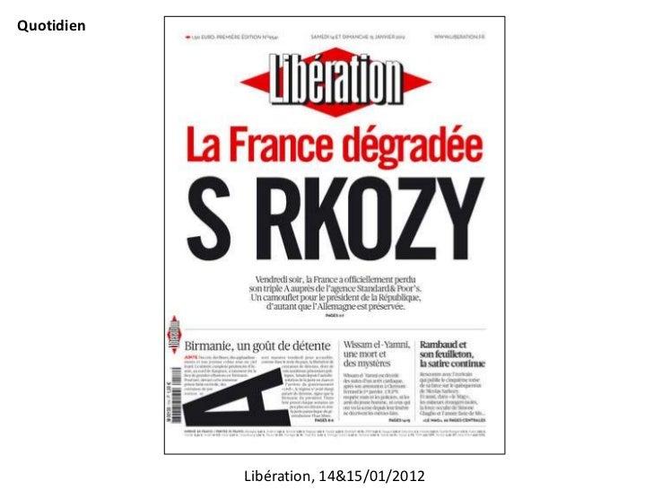 Quotidien            Libération, 14&15/01/2012