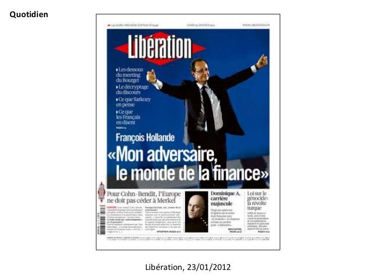 Quotidien            Libération, 23/01/2012