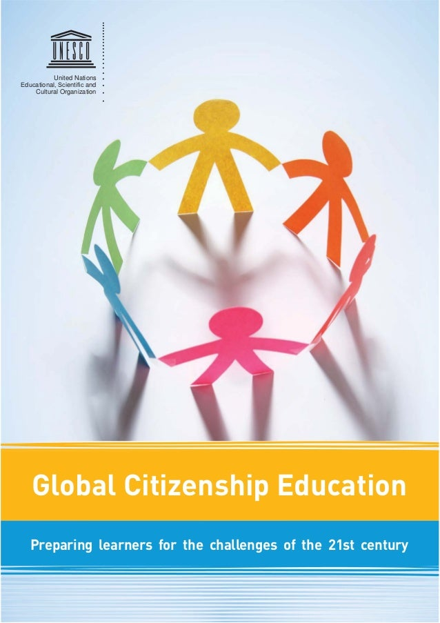 United Nations D Ationa Ienti And Cultural Organization Global Citizenship Education Preparing Learners For The Challenges
