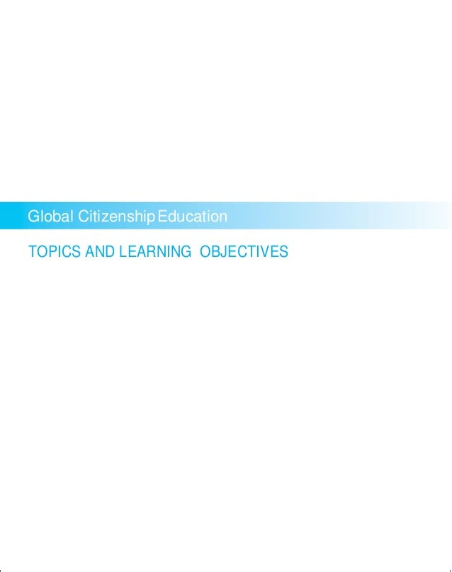 26 Ideas For The Delimitation: Global Citizenship Education TOPICS AND LEARNING OBJECTIVES