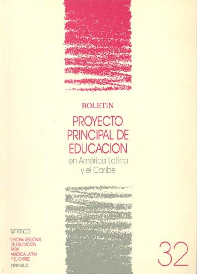 PROYECTO PRINCIPAL DE EDUCACION en América Latina y el Caribe Sumario Presentación  2  Lectoescritura: factor clave de cal...