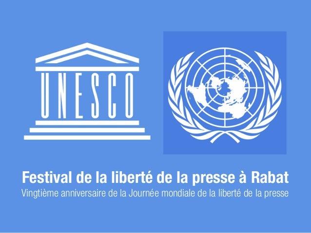 Festival de la liberté de la presse à RabatVingtième anniversaire de la Journée mondiale de la liberté de la presse