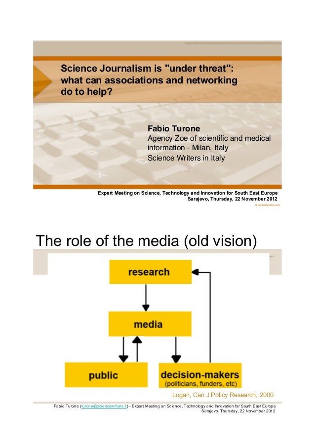 """Science Journalism is """"under threat"""":     what can associations and networking     do to help?                            ..."""