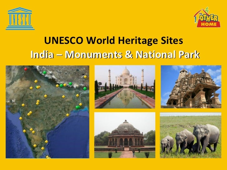 UNESCO World Heritage Sites  India – Monuments & National Park