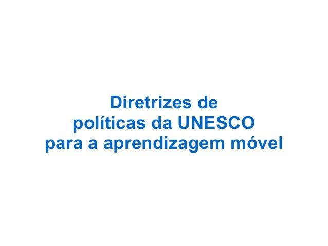 Diretrizes de políticas da UNESCO para a aprendizagem móvel