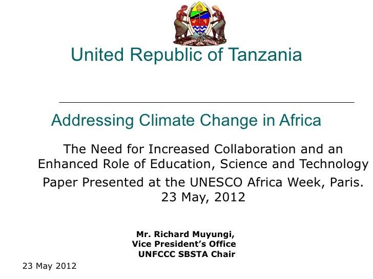 United Republic of Tanzania     Addressing Climate Change in Africa       The Need for Increased Collaboration and an   En...