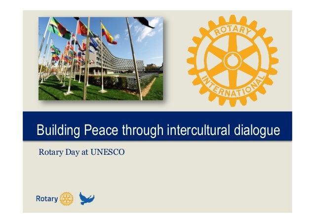 Building Peace through intercultural dialogue Rotary Day at UNESCO